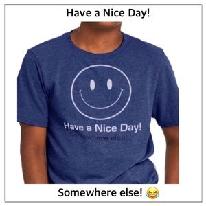 Gildan Graphic tee Have a nice Day, Somewhere else